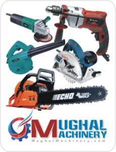 Mughal Machinery Power Tools Wholesale, Retail & Repairs